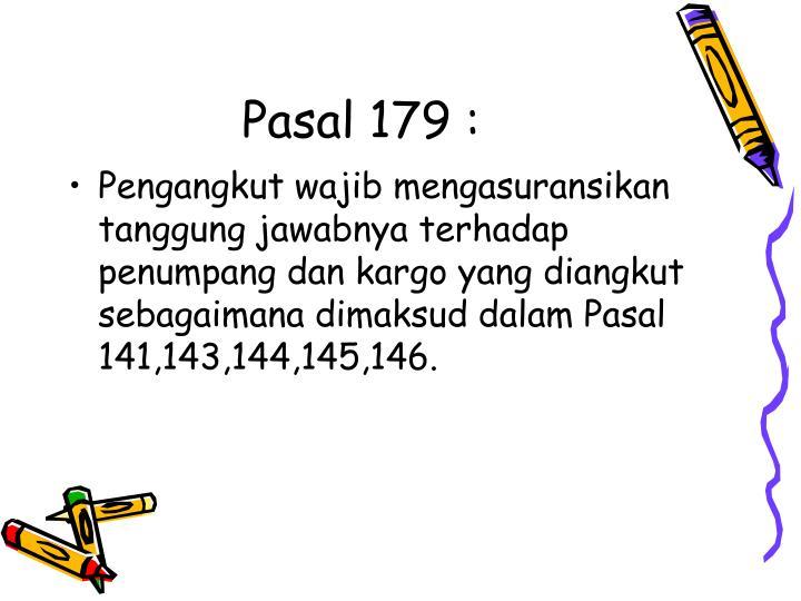 Pasal 179 :