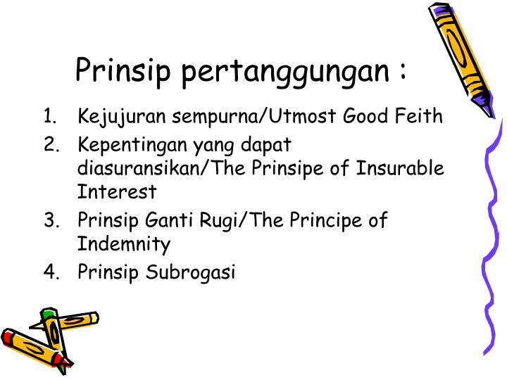 Prinsip pertanggungan :