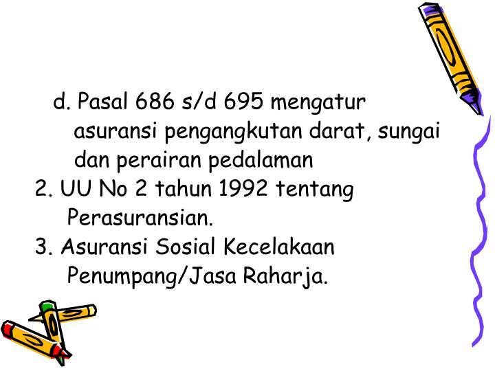 d. Pasal 686 s/d 695 mengatur