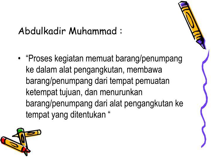 Abdulkadir Muhammad :