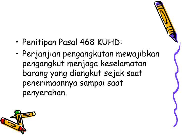 Penitipan Pasal 468 KUHD: