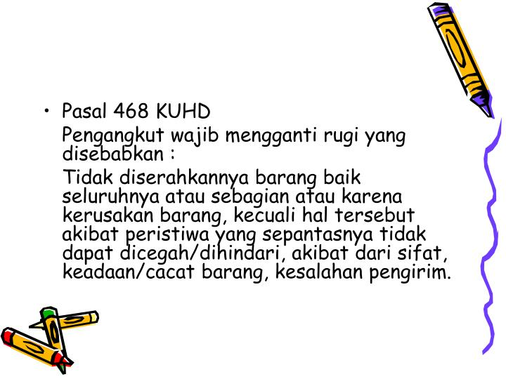 Pasal 468 KUHD