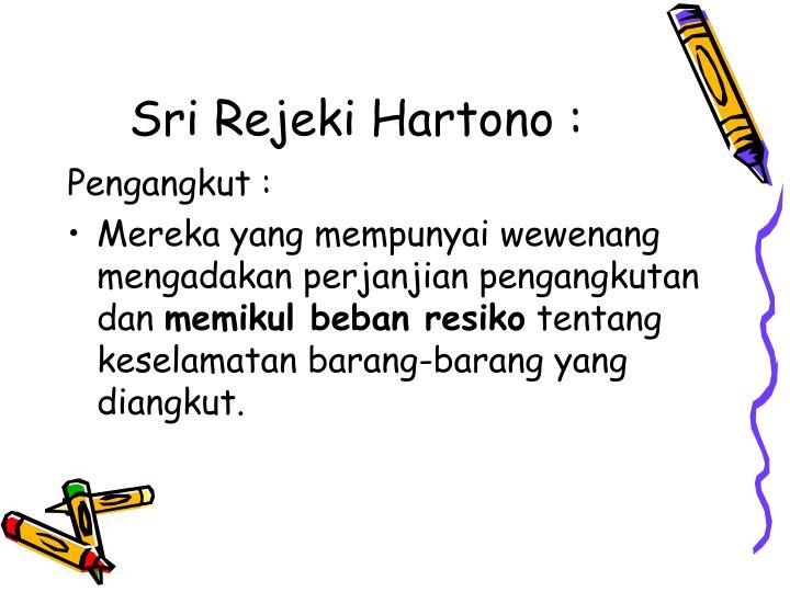 Sri Rejeki Hartono :
