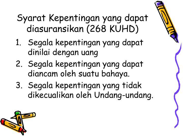 Syarat Kepentingan yang dapat diasuransikan (268 KUHD)
