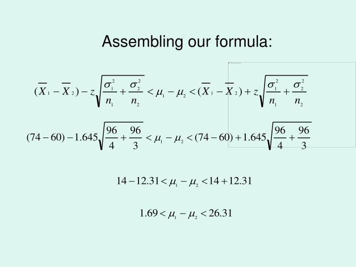 Assembling our formula: