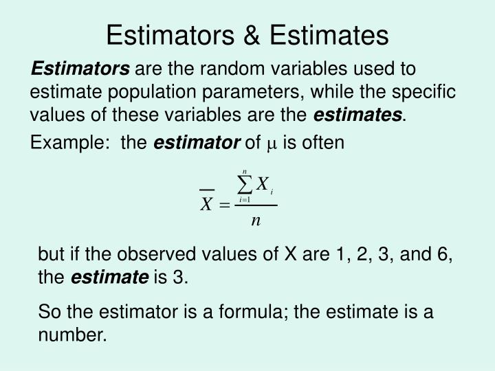 Estimators estimates