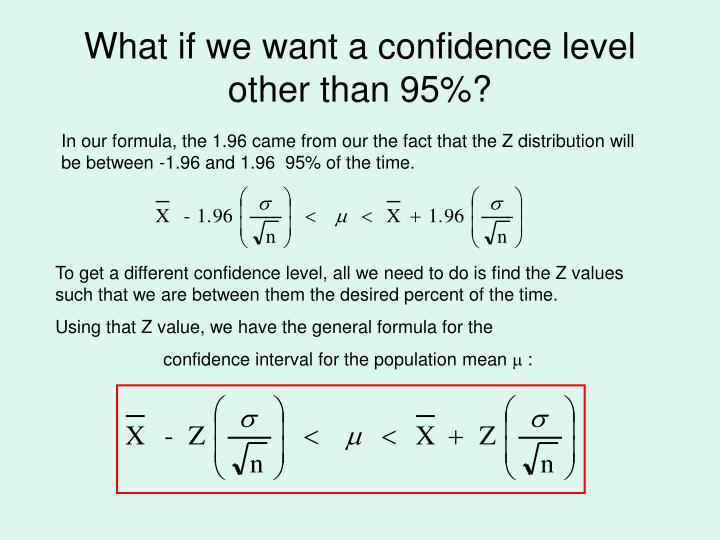 What if we want a confidence level other than 95%?