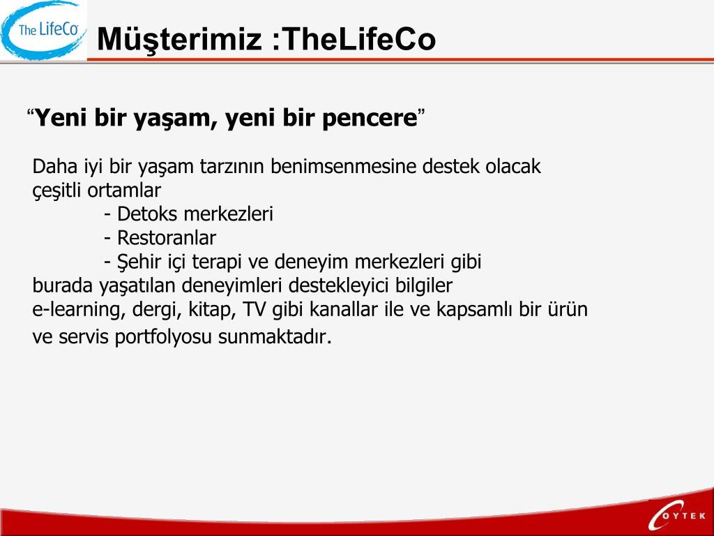 Müşterimiz :TheLifeCo
