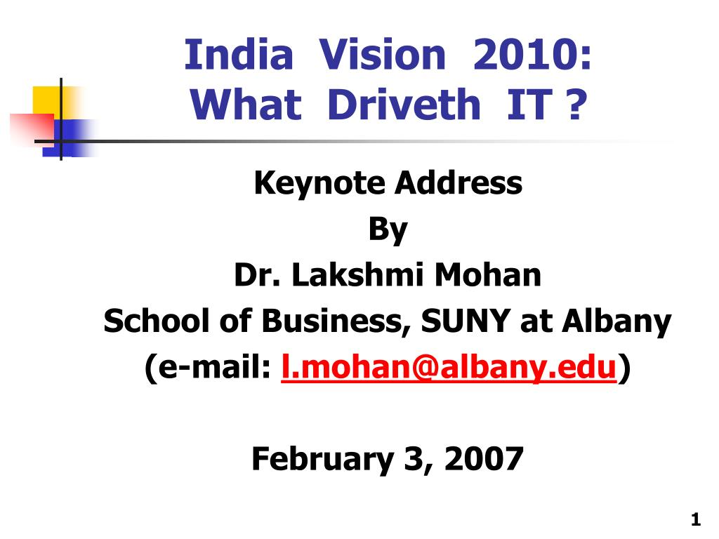 india vision 2010 what driveth it
