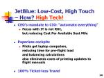 jetblue low cost high touch how high tech