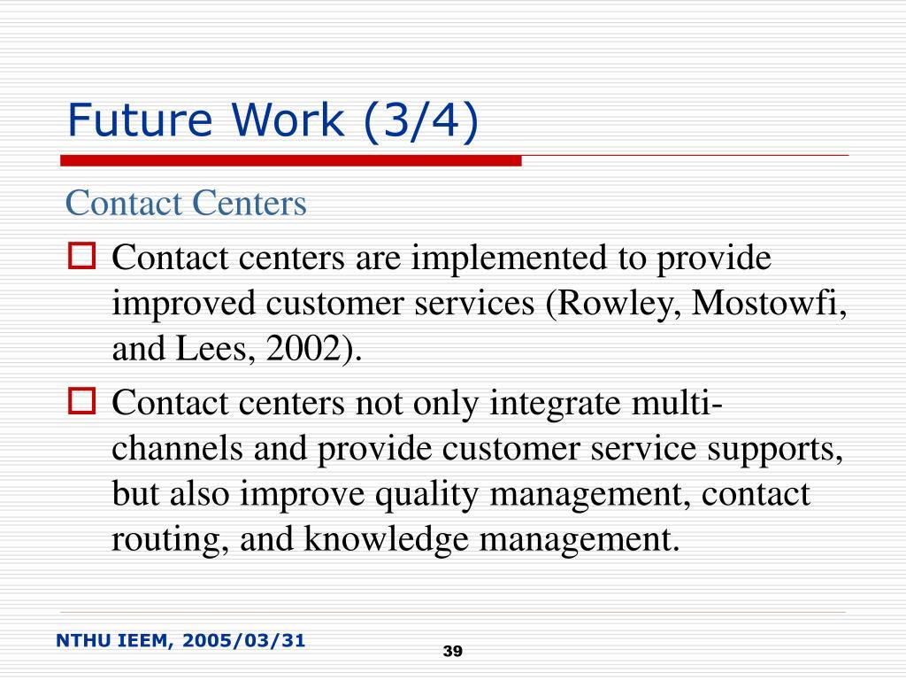 Future Work (3/4)
