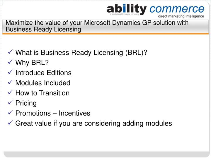 Maximize the value of your microsoft dynamics gp solution with business ready licensing l.jpg