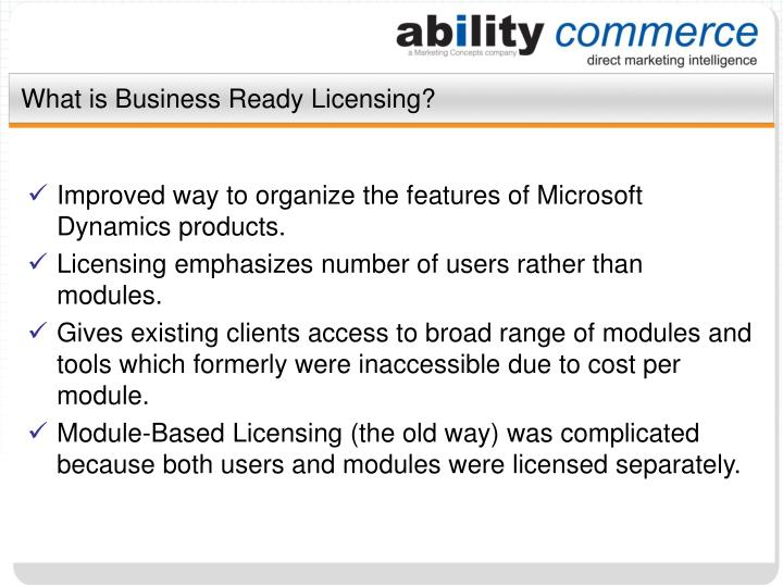 What is business ready licensing