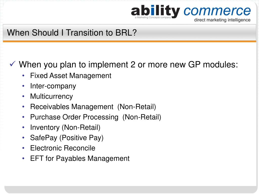 When Should I Transition to BRL?