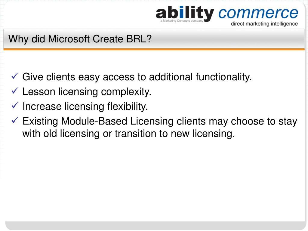 Why did Microsoft Create BRL?