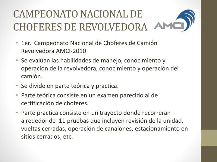 CAMPEONATO NACIONAL DE CHOFERES DE REVOLVEDORA