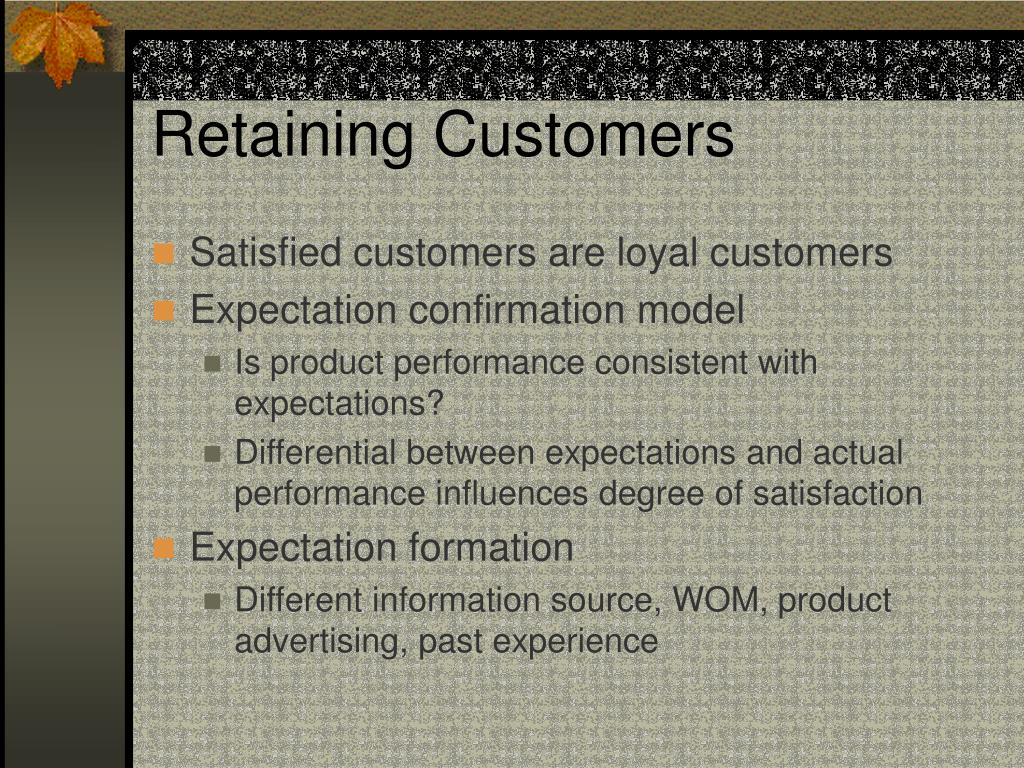 Retaining Customers