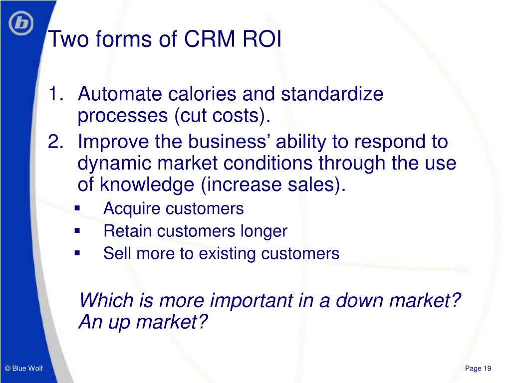 Two forms of CRM ROI