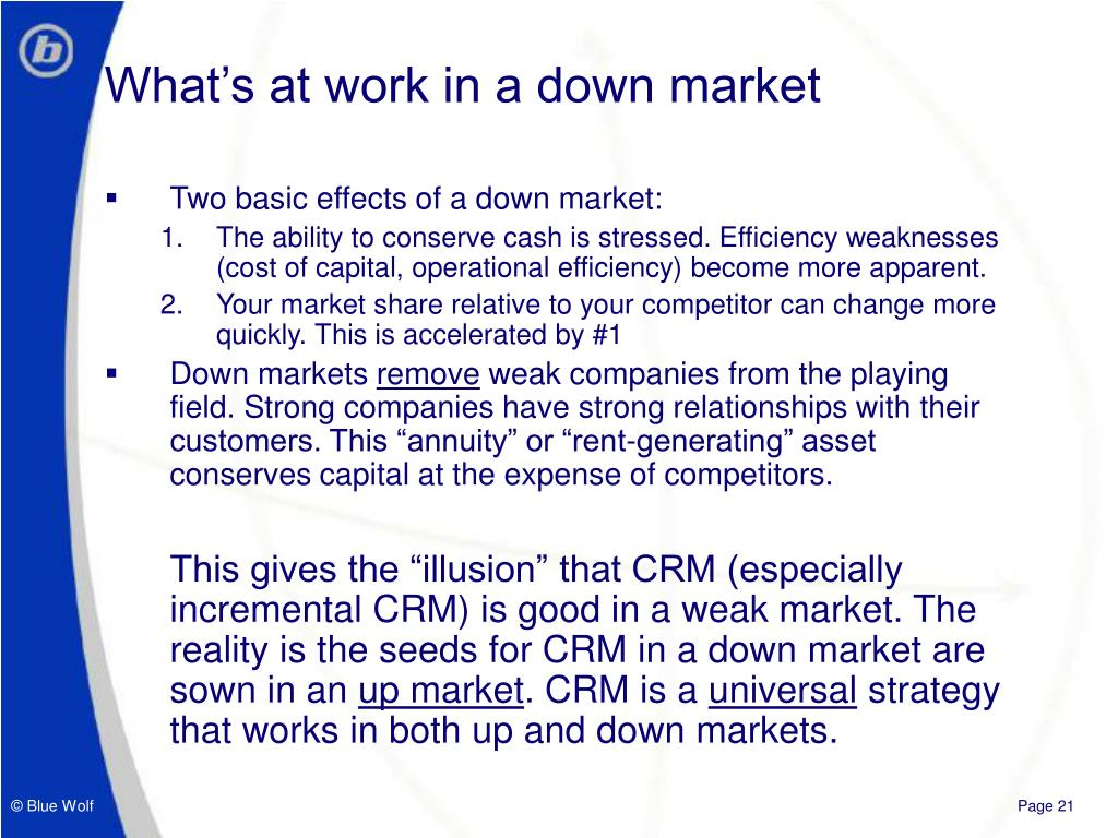 What's at work in a down market