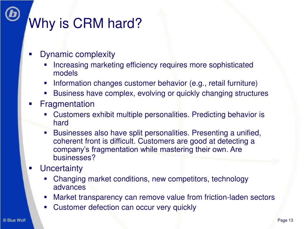 Why is CRM hard?