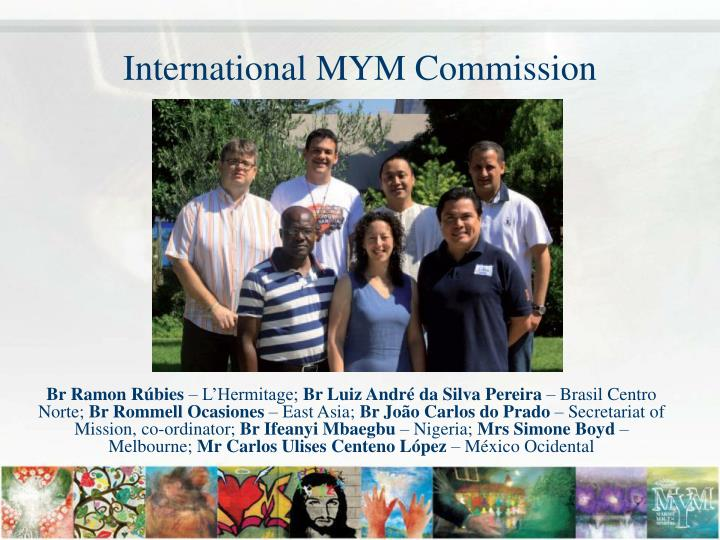 International MYM Commission
