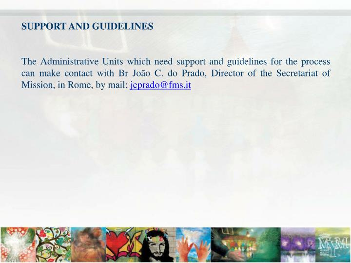 SUPPORT AND GUIDELINES