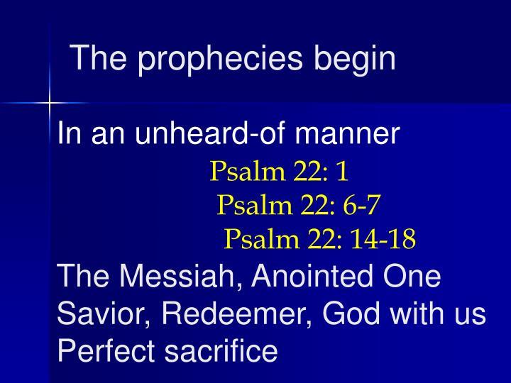 The prophecies begin