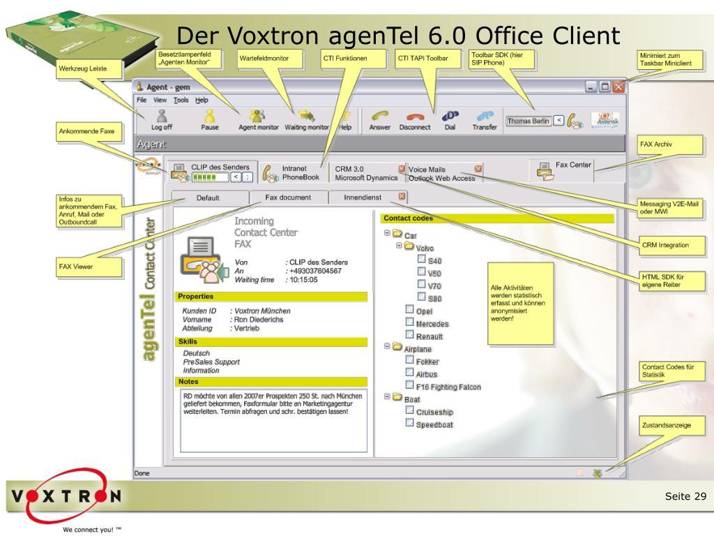 Der Voxtron agenTel 6.0 Office Client