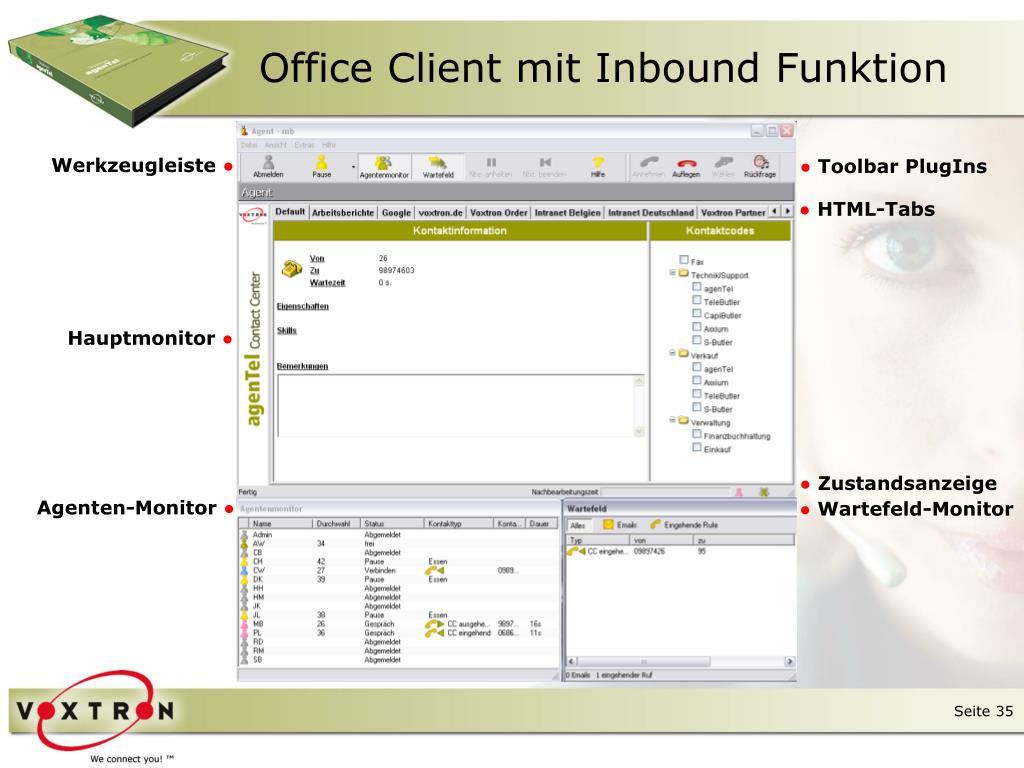 Office Client mit Inbound Funktion