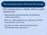 telecommunications network knowledge