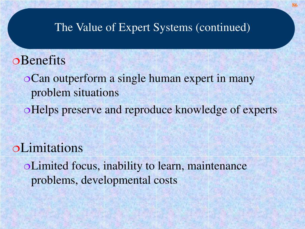 The Value of Expert Systems (continued)