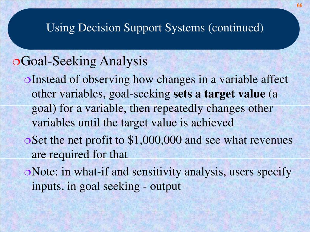 Using Decision Support Systems (continued)