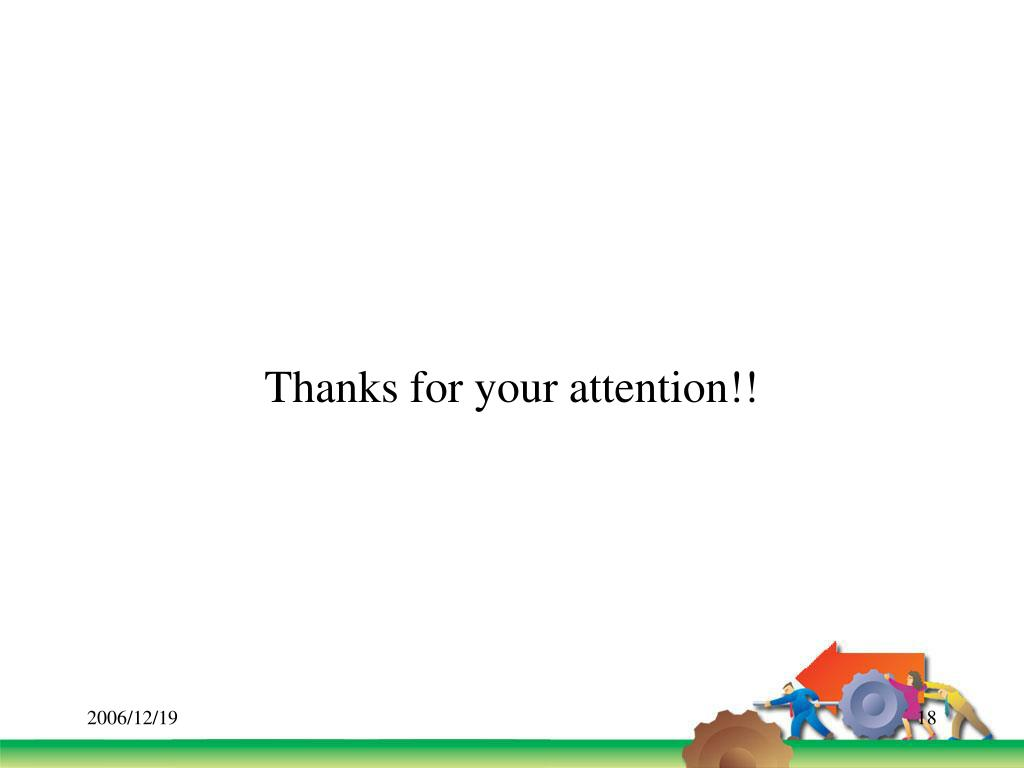 Thanks for your attention!!