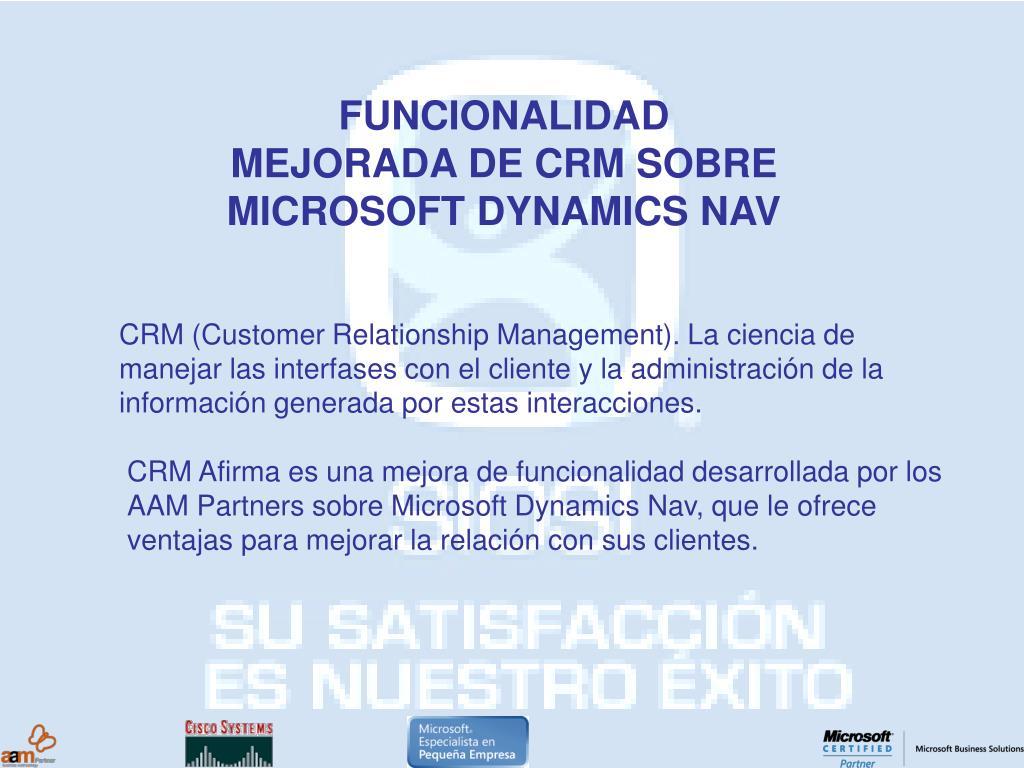FUNCIONALIDAD MEJORADA DE CRM SOBRE MICROSOFT DYNAMICS NAV