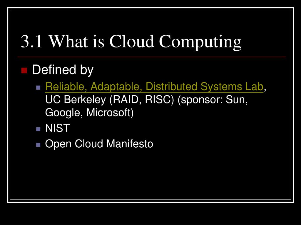 3.1 What is Cloud Computing