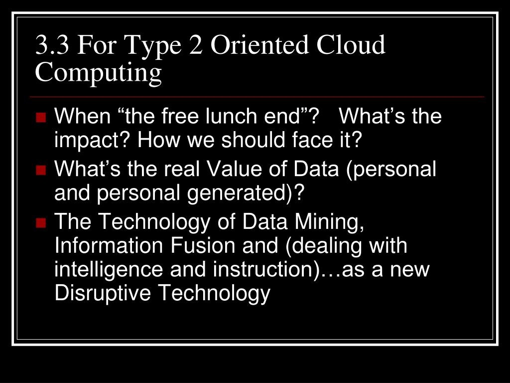 3.3 For Type 2 Oriented Cloud Computing