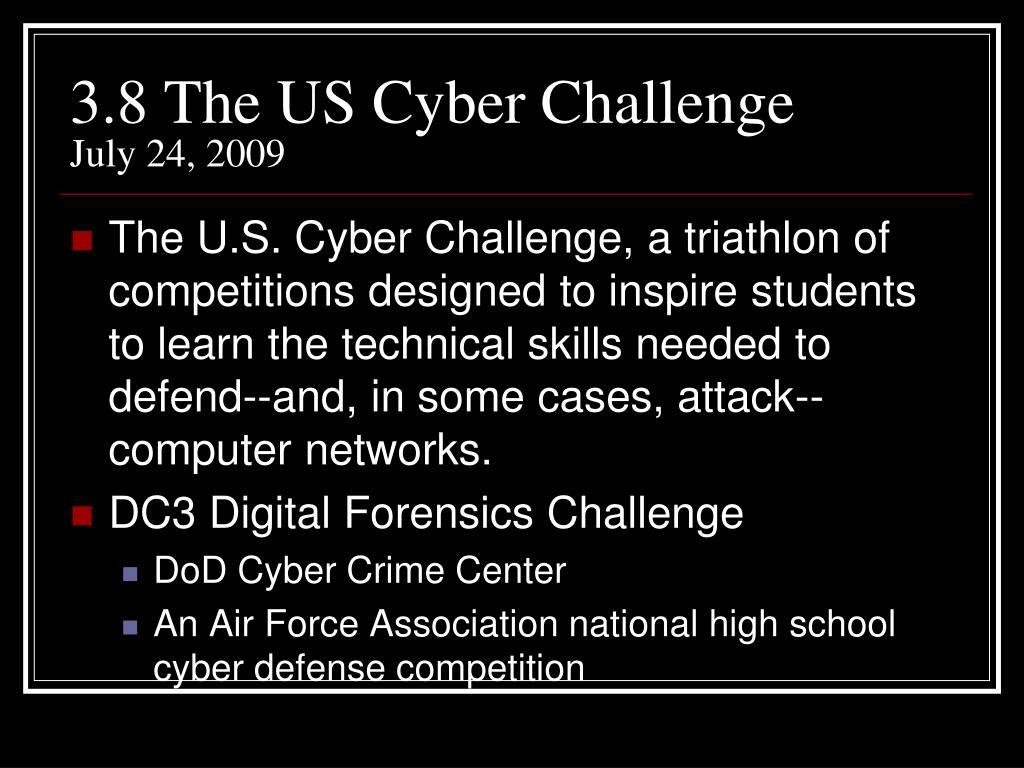 3.8 The US Cyber Challenge