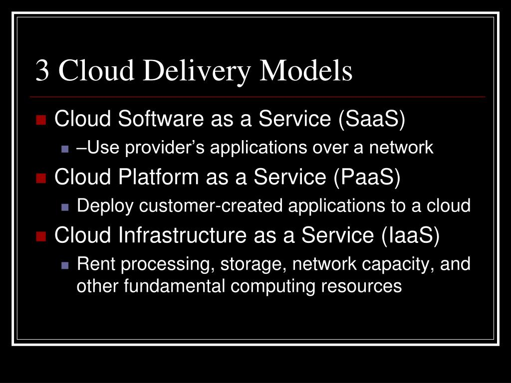 3 Cloud Delivery Models