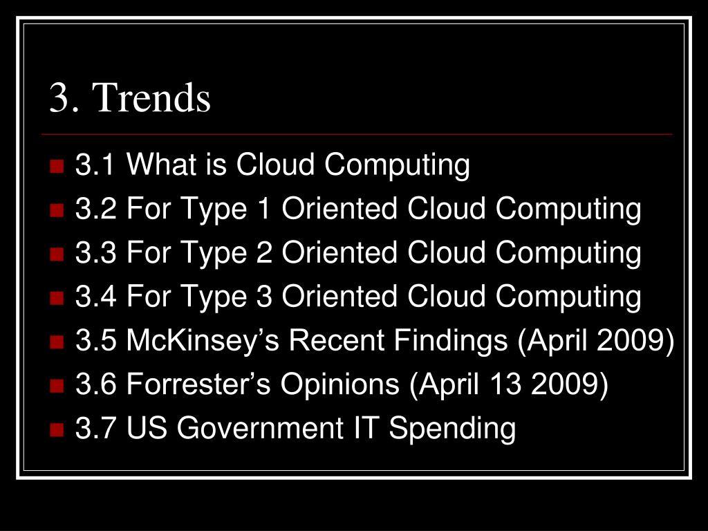 3. Trends