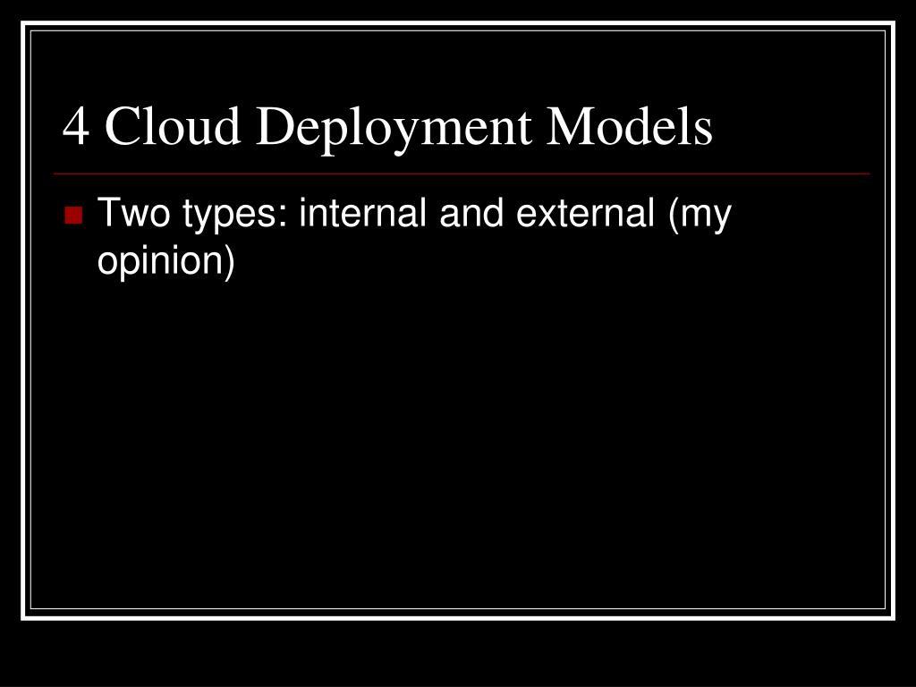 4 Cloud Deployment Models