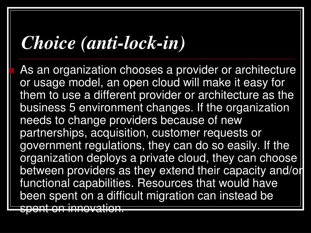 Choice (anti-lock-in)
