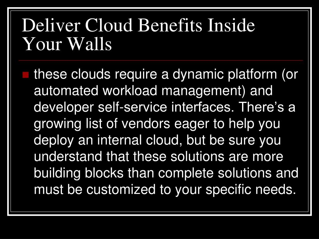 Deliver Cloud Benefits Inside Your Walls