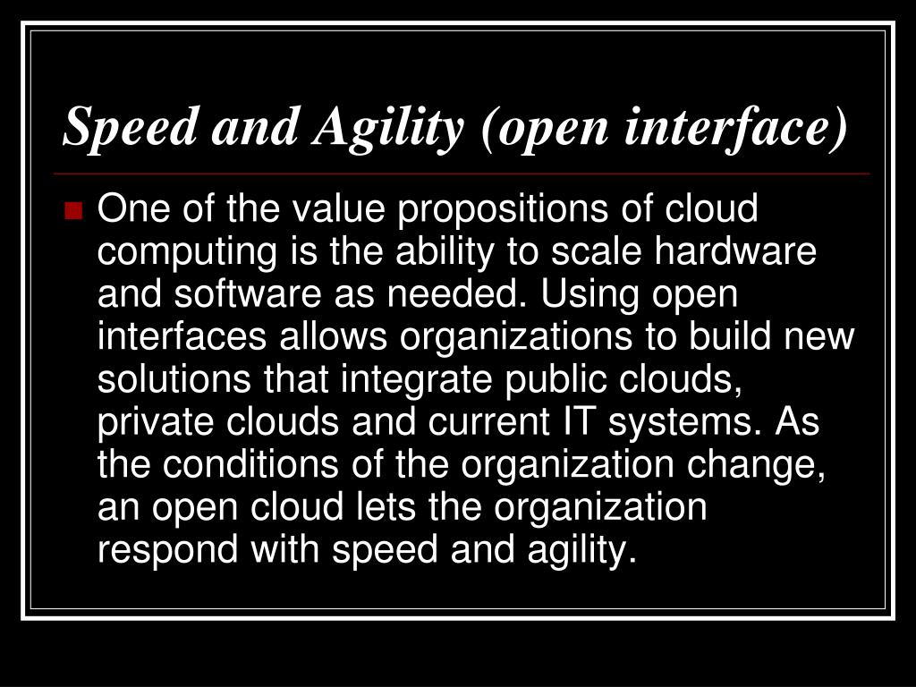 Speed and Agility (open interface)