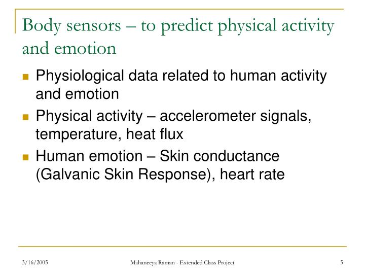 Body sensors – to predict physical activity and emotion