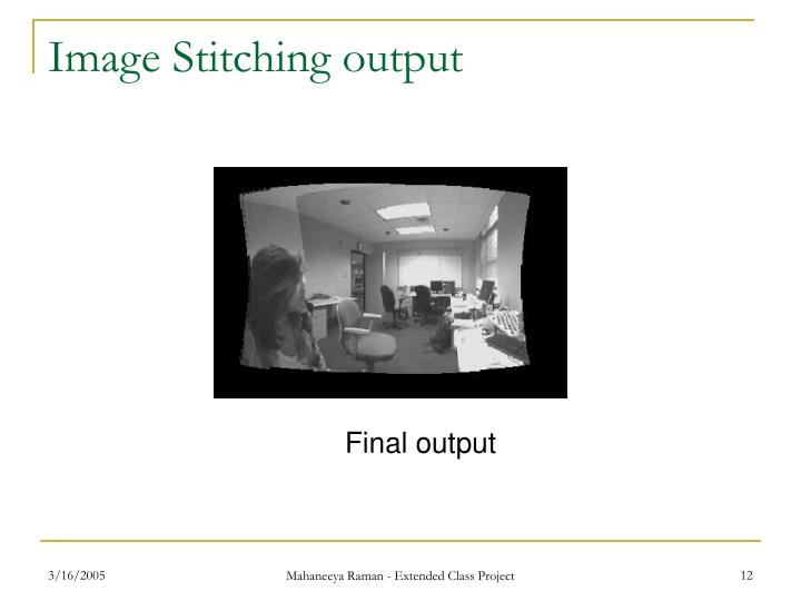 Image Stitching output