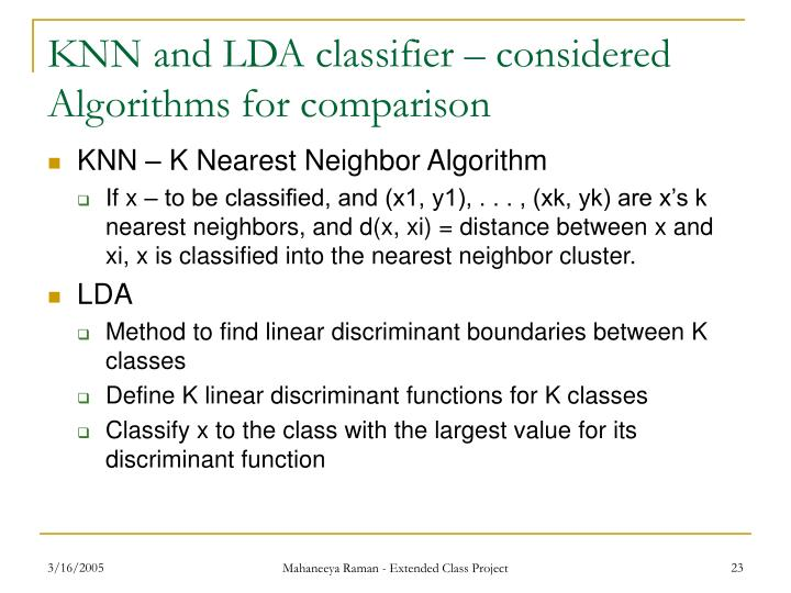 KNN and LDA classifier – considered Algorithms for comparison
