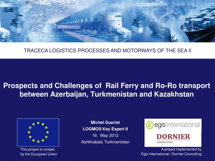Prospects and Challenges of  Rail Ferry and Ro-