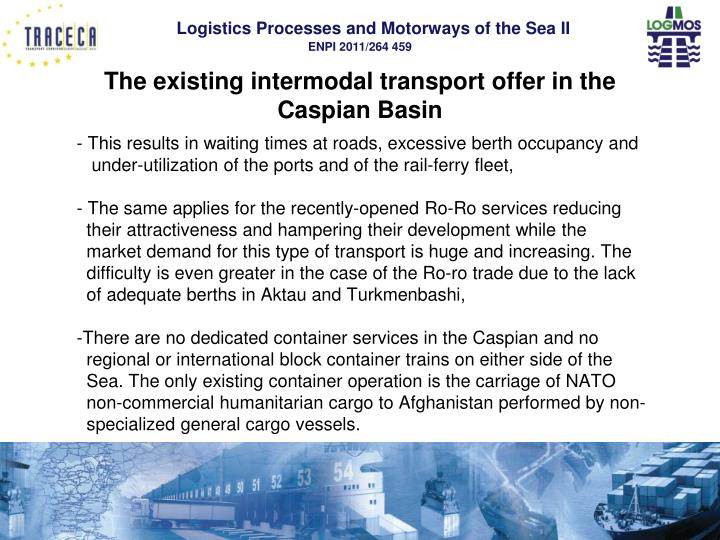 The existing intermodal transport offer in the Caspian Basin
