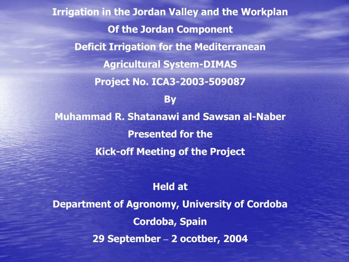 Irrigation in the Jordan Valley and the Workplan