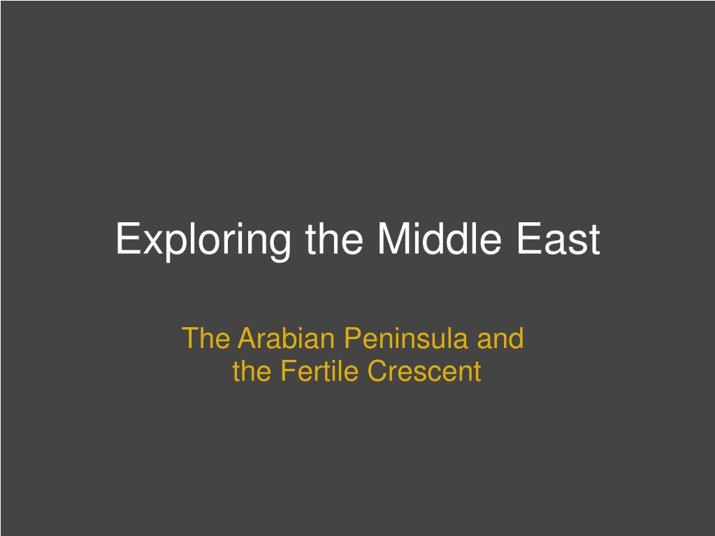 Exploring the Middle East